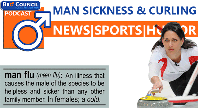 "Podcast: ""Man Sickness"" & Olympic Curling"