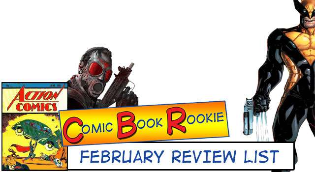 Wolverine And More - February 2014 Comic Book Review