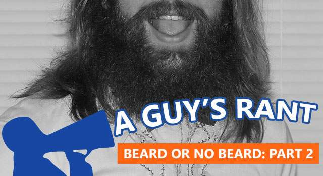 To Beard Or Not To Beard: A Series On Facial Hair - Part 2