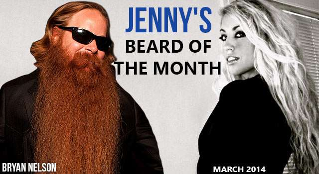 Bryan Nelson - Jenny's Beard Of The Month
