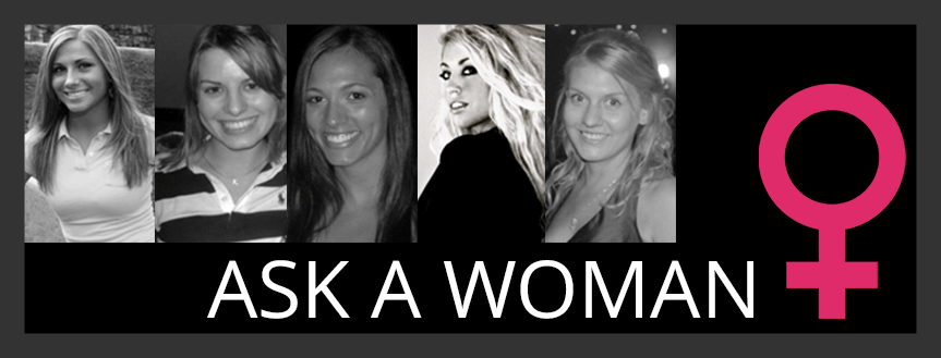 Ask A Woman A Question