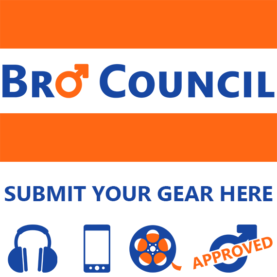 Submit your Gear to Bro Council