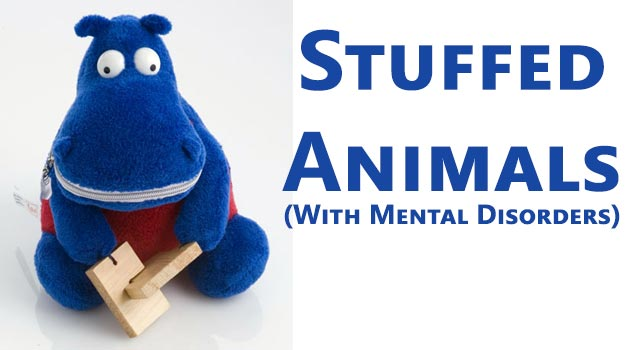 Stuffed Animals With Mental Disorders