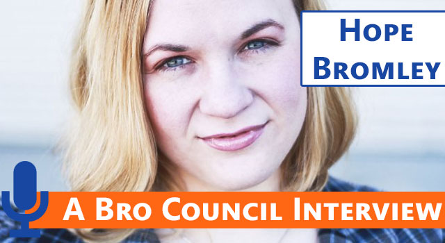 Bro Council Interview: Hope Bromley - The Madden 12 Girl