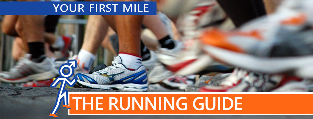 Running: Your First Mile