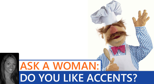 Ask A Woman - Accents