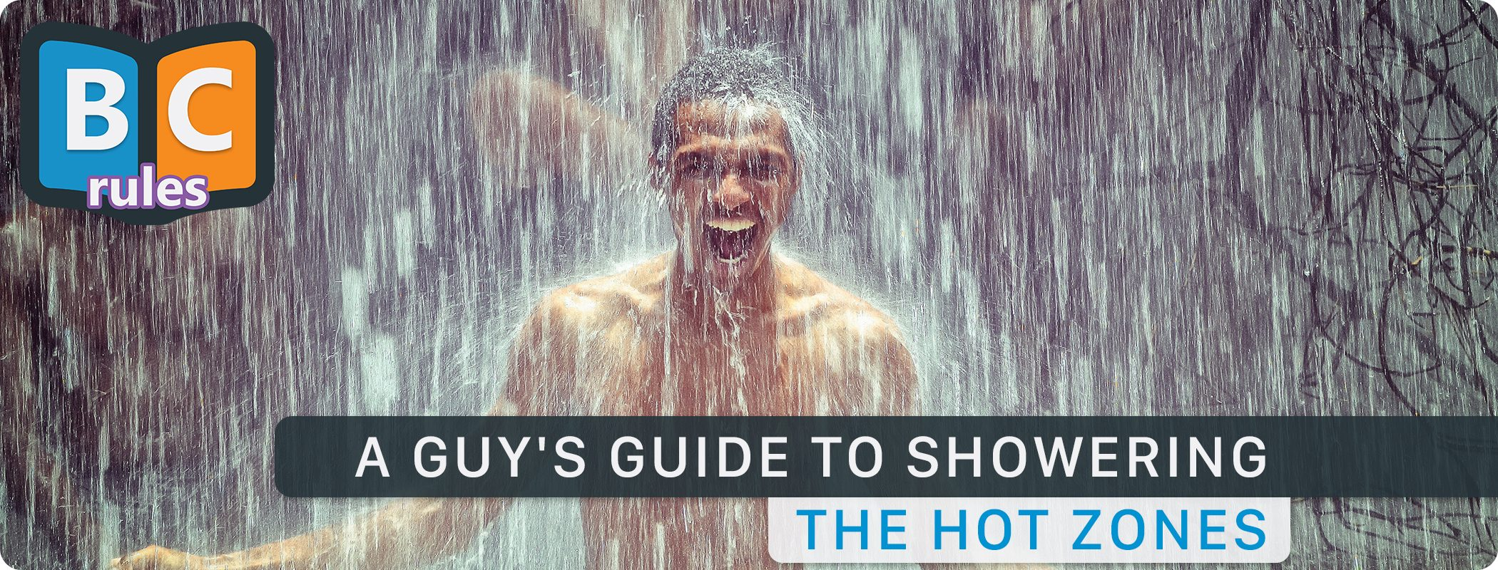 A Guys's Guide To Showering