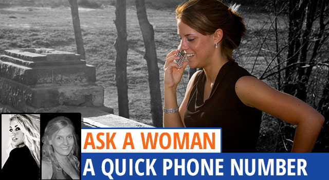 Ask A Woman: The Quick Phone Number