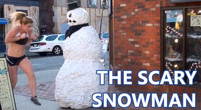 """The Scary Snowman"" Prank Gone Wrong"