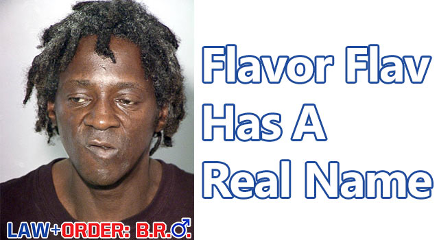 Law + Order BRO: Flava Flav's Real Name