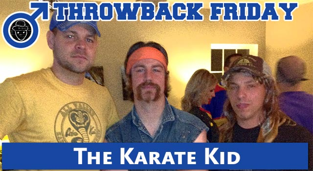 Throwback Friday: Karate Kid - The Best Around