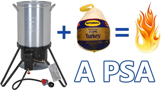 Turkey Fryer PSA