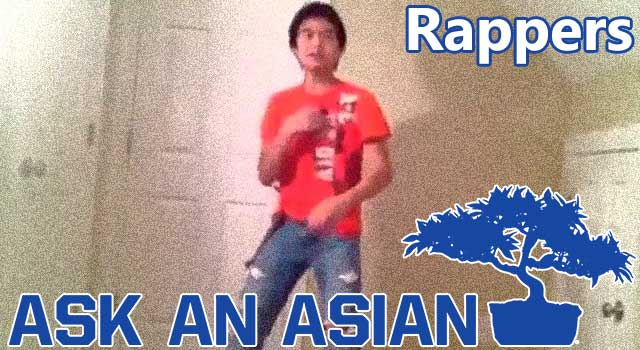 Ask An Asian: Rappers