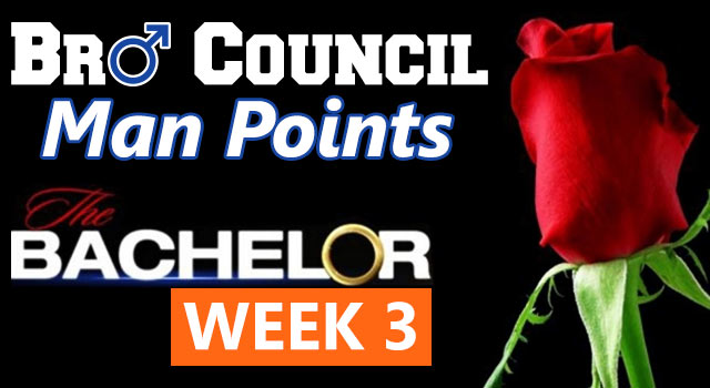 Man Points: The Bachelor Week Three