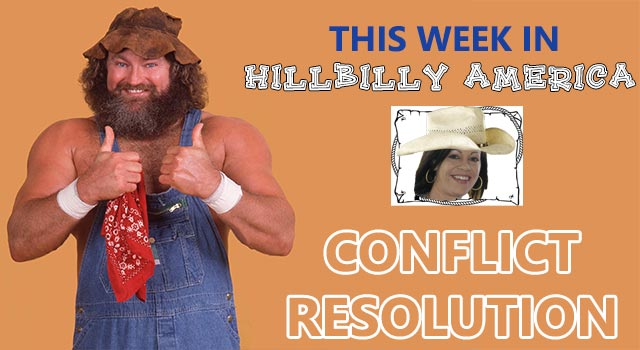 Conflict Resolution - Hillbilly Style