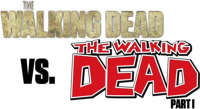 The Walking Dead – TV Series Vs. Graphic Novels