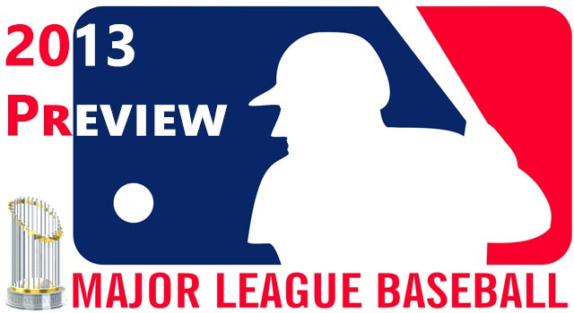 The 2013 MLB Preview: Champions