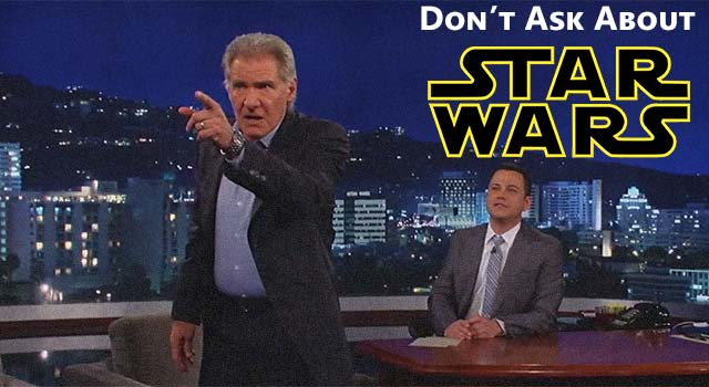 "Harrison Ford Gets ""Angry"" At Star Wars Questions"