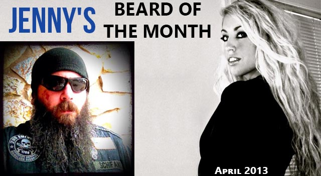 Jenny's Beard Of The Month - April 2013