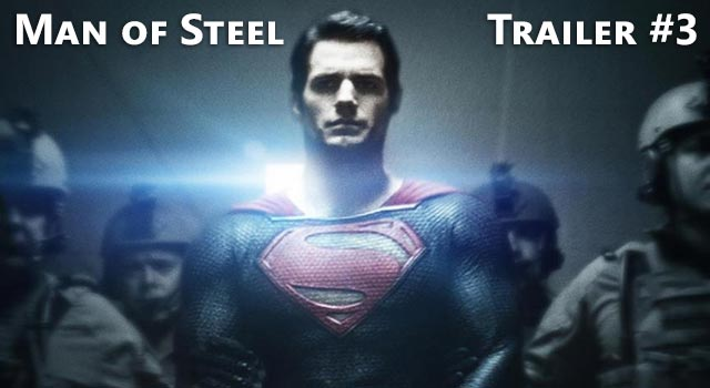 Superman: Man Of Steel - Trailer #3