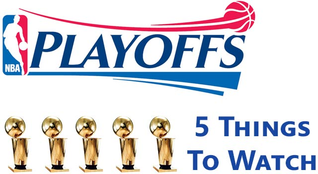 Push For The NBA Playoffs: 5 Things To Watch