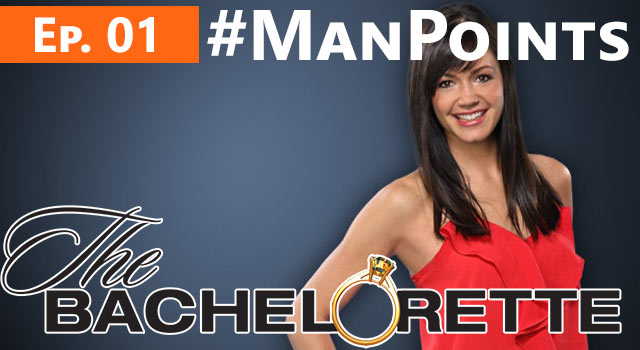 The Bachelorette: Man Points - Episode 01