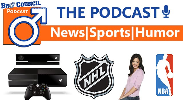 Bro Council Podcast: Xbox One, Bachelorette, NBA, And NHL