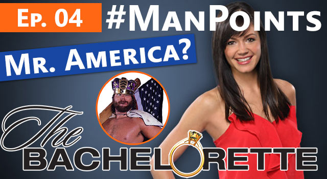 The Bachelorette: Man Points - Episode 04 - Mr. America?