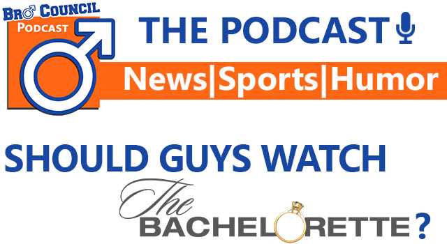 Bro Council Podcast: The Bachelor Expert