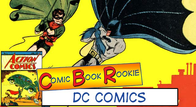 Comic Book Rookie: DC Comics Reading List