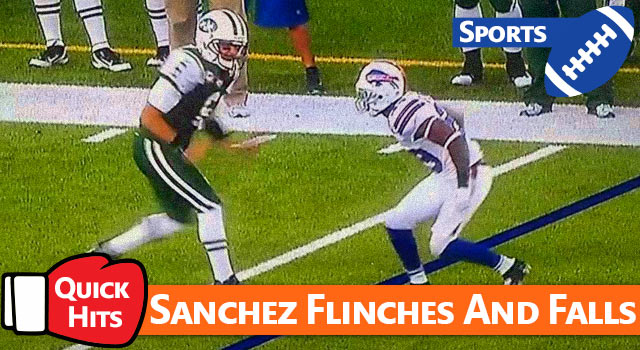 Quick Hits: Mark Sanchez Flinches And Falls