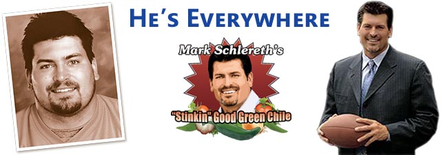 Mark Schlereth is Everywhere