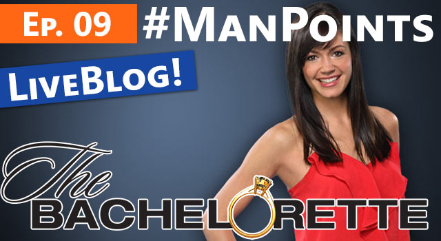 The Bachelorette: Man Points - Live Blog!