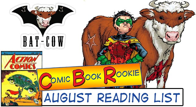 Comic Book Rookie: August 2013 Month In Review (Batcow?)