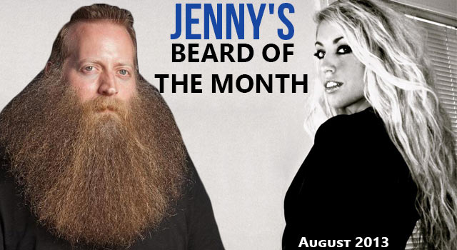Jenny's Beard Of The Month - Jeff Langum - August 2013