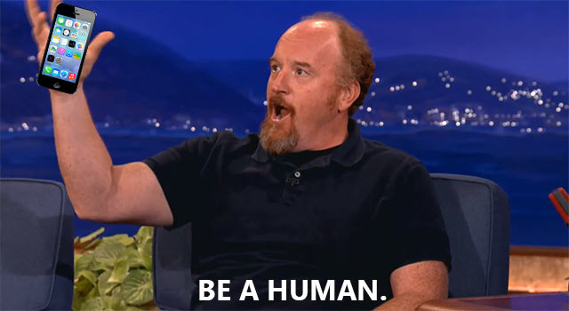 Louis C.K. Gives The Best Cell Phone Advice Ever: Be A Person