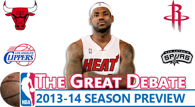 Great NBA Debate: The 2013-14 Season Preview