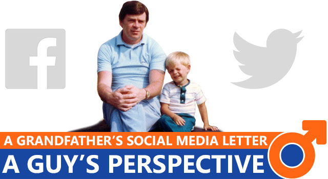 A Social Media Letter From A Grandfather