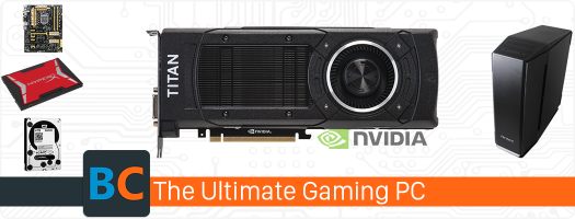 Essentials - Building The Ultimate Gaming PC with the Nvidia Titan X