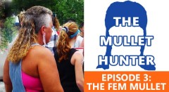 The Mullet Hunter: Fem Mullet - Episode 3