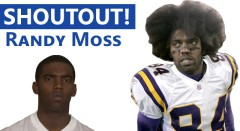 Shoutout: Randy Moss